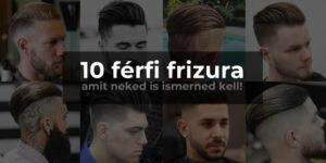 top 10 férfi frizura